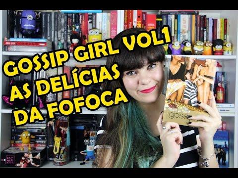 As Delícias da Fofoca - Gossip Girl (vol.1) - Cecily von Ziegesar [RESENHA]