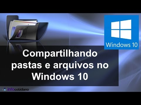 Compartilhando pastas no Windows 10