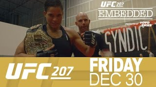 UFC EMBEDDED 207 Ep1