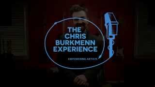 The Chris Burkmenn Experience