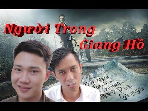 Người Trong Giang Hồ Đại Chiến Qúa Khủng Khiếp