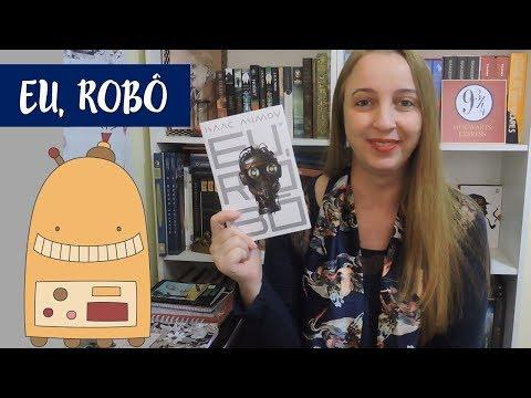 Eu, Robô (Isaac Asimov) | Portão Literário