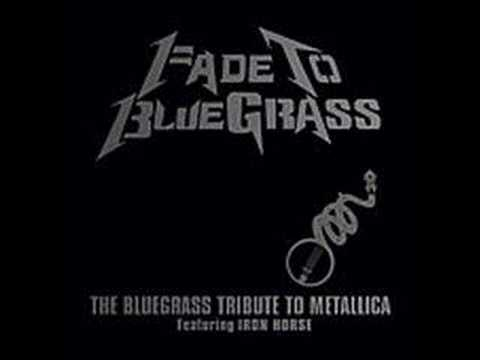 Bluegrass - Fade to Bluegrass Tribute to Metallica is available at http://www.cmhrecords.com on iTunes and retailers nationwide. Kirk Hammett also likes this tribute! Ch...