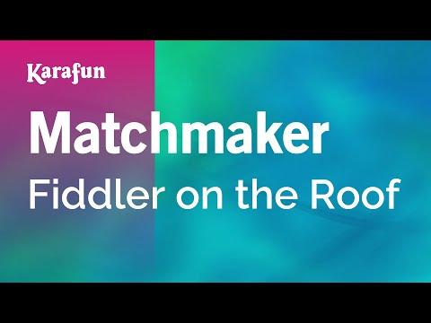 Matchmaker - Fiddler on the Roof | Karaoke Version | KaraFun