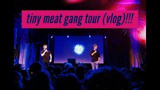 tiny meat gang tour (vlog)!!!