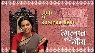 Juhi As Sumitra Devi - Gulaab Gang