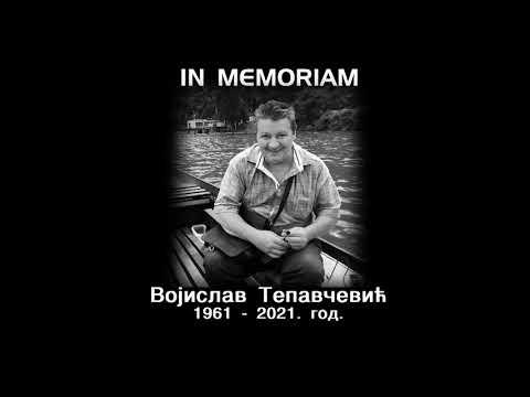 IN MEMORIAM – ВОЈИСЛАВ ТЕПАВЧЕВИЋ