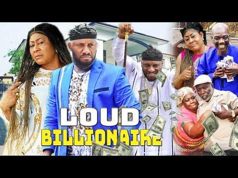 Loud Billionaire Part 1&2 - Yul Edochie & Ngozi Ezeonu Latest Nollywood Movies.