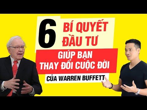 6 BÍ QUYẾT ĐẦU TƯ CỦA WARREN BUFFETT GIÚP BẠN THAY ĐỔI CUỘC ĐỜI