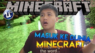 Video TERHISAP KE DUNIA MINECRAFT!!! - Minecraft Unreal Engine MP3, 3GP, MP4, WEBM, AVI, FLV Maret 2018