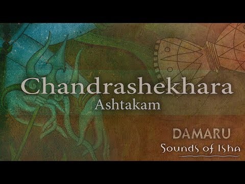 Chandrashekhara Ashtakam   Damaru   Adiyogi Chants   Sounds of Isha