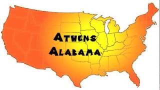 Athens (AL) United States  city pictures gallery : How to Say or Pronounce USA Cities — Athens, Alabama