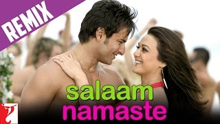 Salaam Namaste - Title Song - Dhol Mix - Remix Video