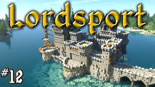 Let's Build a Medieval City: #12 - Lordsport - Castle Graywharf!