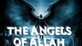 THE ANGELS OF ALLAH    AMAZING full download video download mp3 download music download