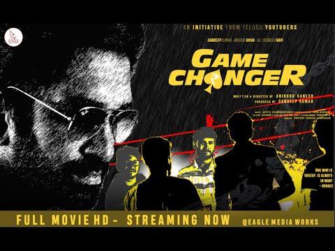 GAME CHANGER- Full movie HD | Sandeep, Anchor Shiva, All rounder Ravi | Anirudh Ganesh | Eagle Media