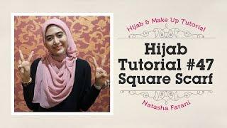 Cara Simple Memakai Hijab Paris Segiempat Square Scarf   Natasha Farani Hijab Tutorial