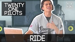 Ride by twenty one pilots | Alex Aiono Cover Video