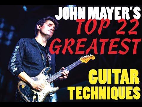 JOHN MAYER's Top 22 Greatest Guitar Techniques!