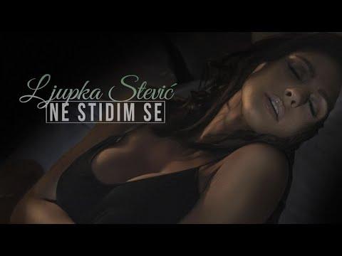 Ne stidim se - Ljupka Stević - nova pesma, tekst pesme i tv spot