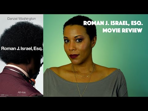 Roman J Israel Esq | Movie Review