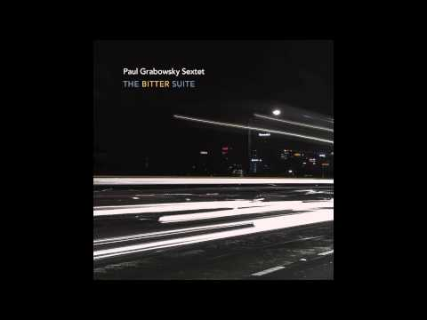 Paradise - Paul Grabowsky Sextet online metal music video by PAUL GRABOWSKY