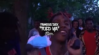 Famous Dex Told You rap music videos 2016