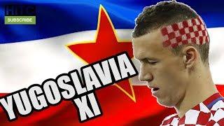 Video If YUGOSLAVIA Had A Football Team XI MP3, 3GP, MP4, WEBM, AVI, FLV Juli 2017