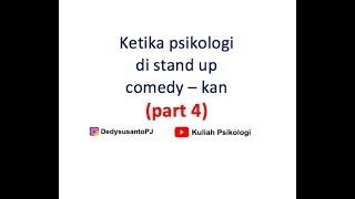Video Ketika psikologi di stand up comedy - kan (part 4) MP3, 3GP, MP4, WEBM, AVI, FLV November 2018