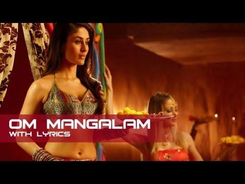 Om Mangalam (Lyrical Song) | Kambakkht Ishq | Akshay Kumar & Kareena Kapoor