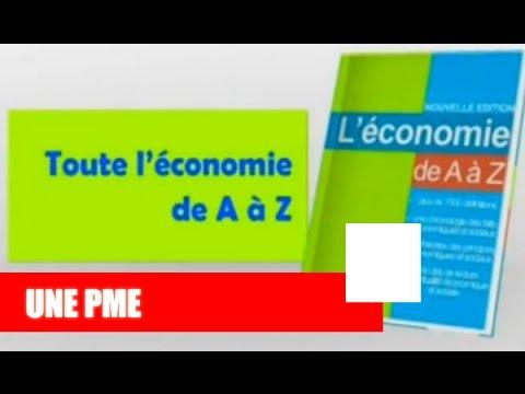 Economie de A � Z I Qu'est ce qu'une PME