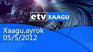 Xaagu,ayrok 05/5/2012 |etv