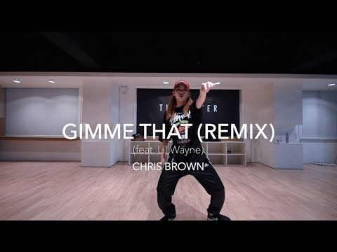 Gimme That (Remix) Feat. Lil Wayne - CHRIS BROWN | Cheshir Ha Choreography