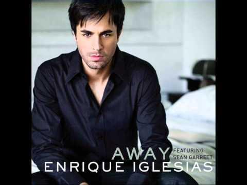 Enrique Iglesias - Away (ft. Sean Garret) (HQ) Full Song