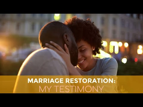 Marriage Restoration: This Is My Testimony, God Can Do It!
