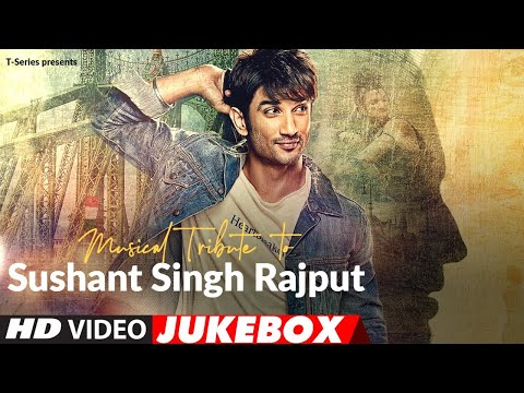 Musical Tribute To Sushant Singh Rajput | Video Jukebox