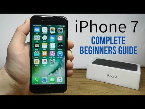 iPhone 7 – Complete Beginners Guide