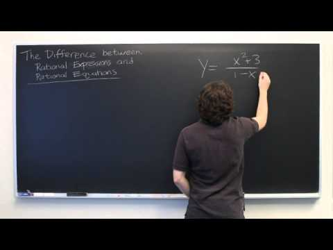 Difference Between Rational Expressions & Rational Equations