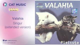 Valahia - Singur (extended version)
