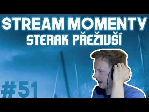 Stream Momenty #51 - Sterak přeživší