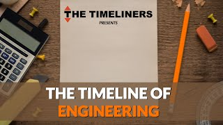 Video The Timeline Of Engineering | The Timeliners MP3, 3GP, MP4, WEBM, AVI, FLV Januari 2018