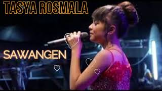 Tasya Rosmala  - SAWANGEN