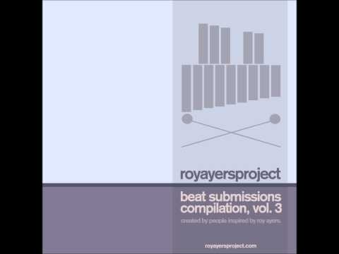 Ayers - Various Artists. Beat Submissions. Roy Ayers Tribute.