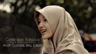 Video Cinta dan Rahasia (Yura ft Glenn Fredly) cover by Andri Guitara, Edwin, Ima MP3, 3GP, MP4, WEBM, AVI, FLV November 2018