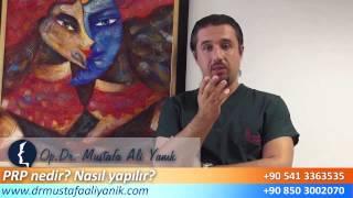 Op.Dr. Mustafa Ali Yanık PRP nedir ne işe yarar