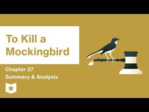 To Kill a Mockingbird    Chapter 27 Summary & Analysis   Harper Lee
