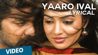 Yaaro Ival Official Full Song - Thirumanam Enum Nikkah