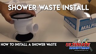 How to install a shower waste