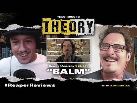 """""""Balm"""" - Sons Of Anarchy s2 e10 with Theo Rossi & Kim Coates - THEOry Podcast: ReaperReviews"""
