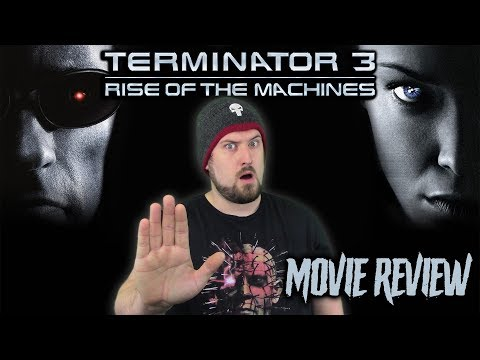 Terminator 3: Rise of the Machines (2003) - Movie Review